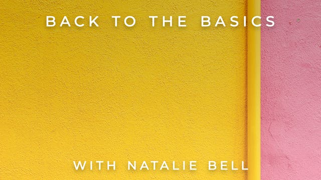 Back to the Basics: Natalie Bell