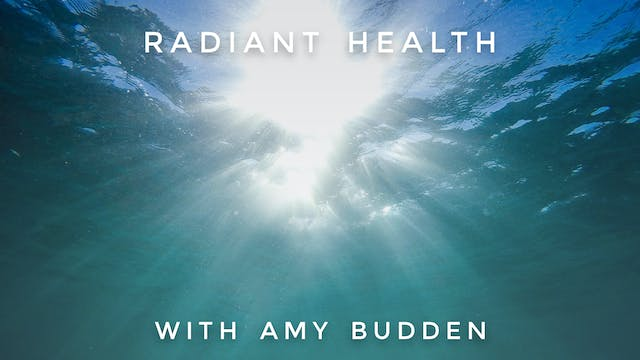 Radiant Health: Amy Budden