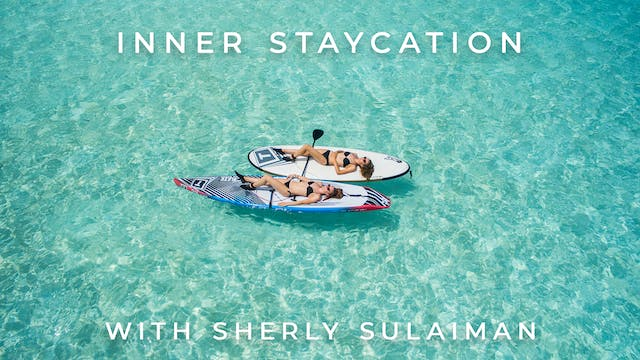 Inner Staycation: Sherly Sulaiman