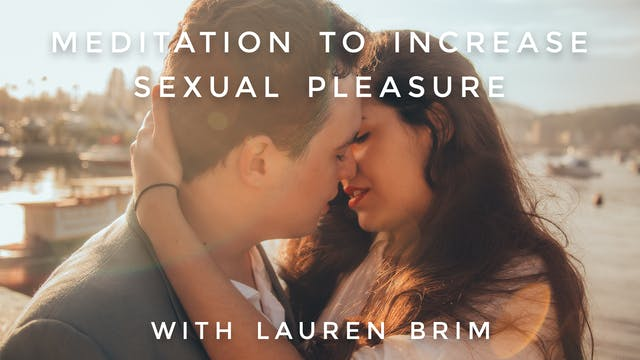 Increase Sexual Pleasure Meditation: ...