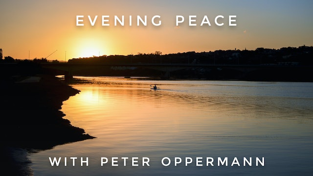 Evening Peace: Peter Oppermann