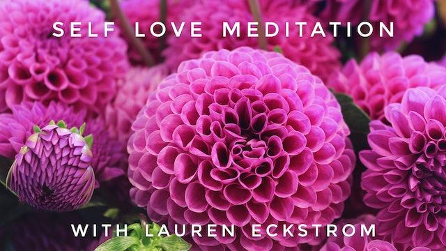 Self Love Meditation: Lauren Eckstrom