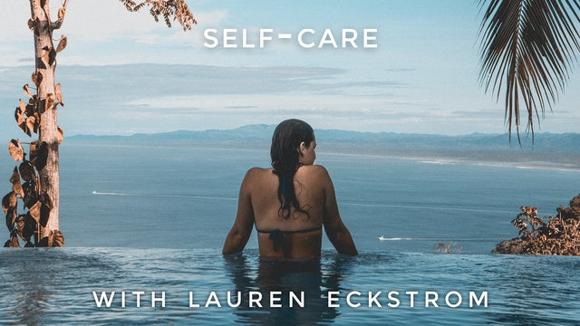 Self-Care: Lauren Eckstrom
