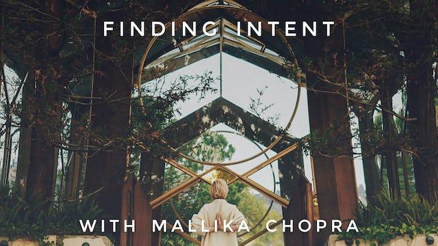 AM Finding Intent: Mallika Chopra