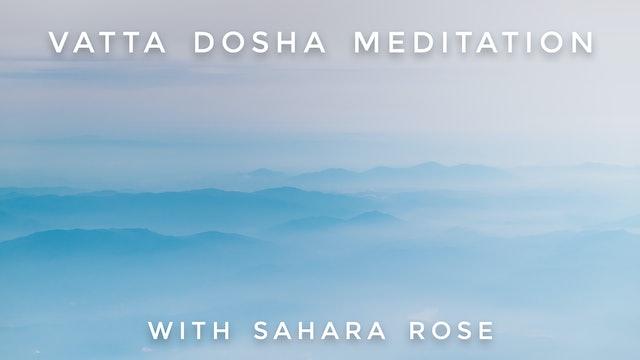 Vatta Dosha Meditation: Sahara Rose