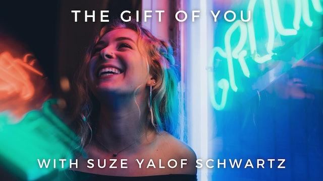 The Gift of You: Suze Yalof Schwartz