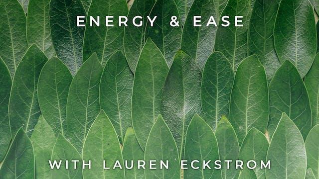 Energy & Ease: Lauren Eckstrom