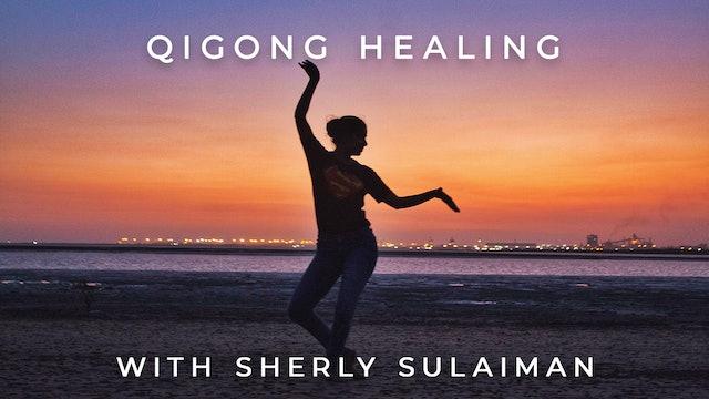 Qigong Healing: Sherly Sulaiman