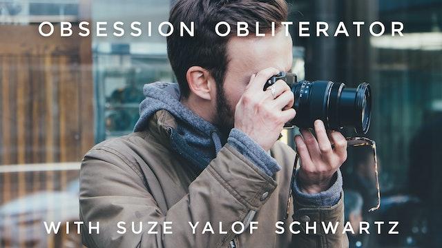 Obsession Obliterator: Suze Yalof Schwartz
