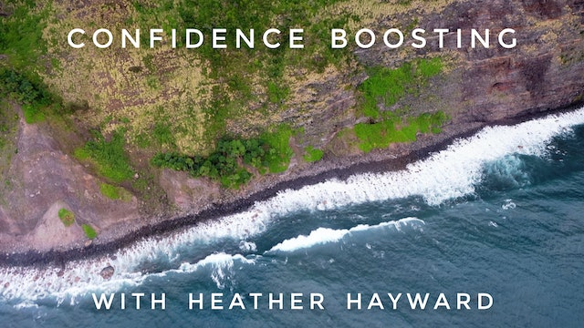 AM Confidence Boosting: Heather Hayward