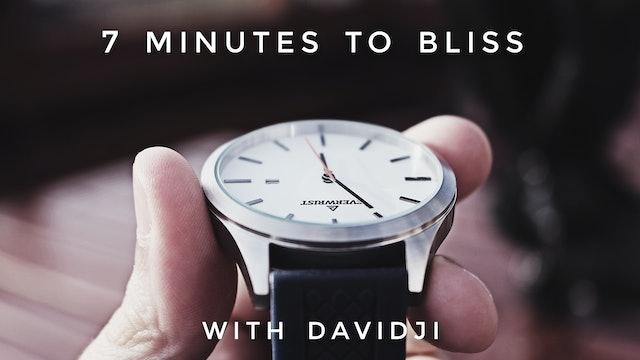 7 Minutes to Bliss: davidji