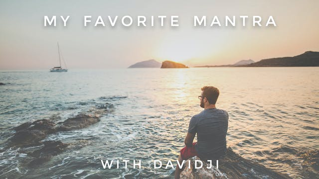 My Favorite Mantra (Advanced): davidji