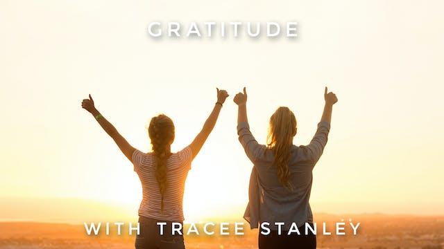 Gratitude: Tracee Stanley