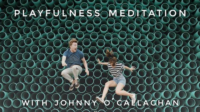 Playfulness Meditation: Johnny O'Call...