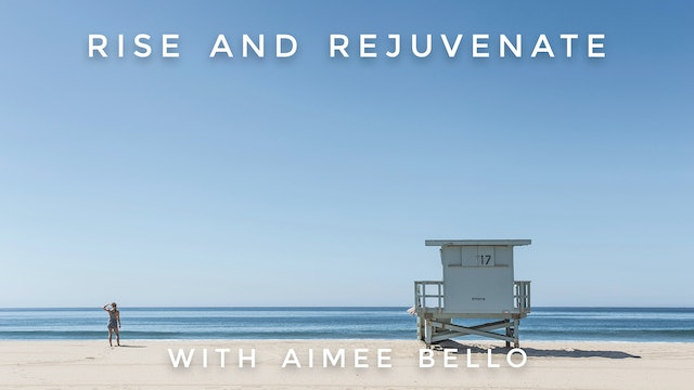 Rise And Rejuvenate: Aimee Bello