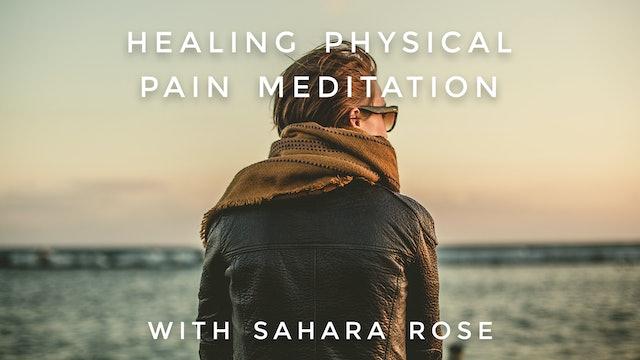 Healing Pain Meditation: Sahara Rose
