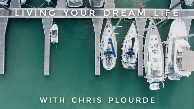 Living Your Dream Life: Chris Plourde