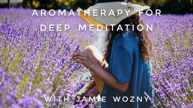 Aromatherapy For Deep Meditation: Jam...