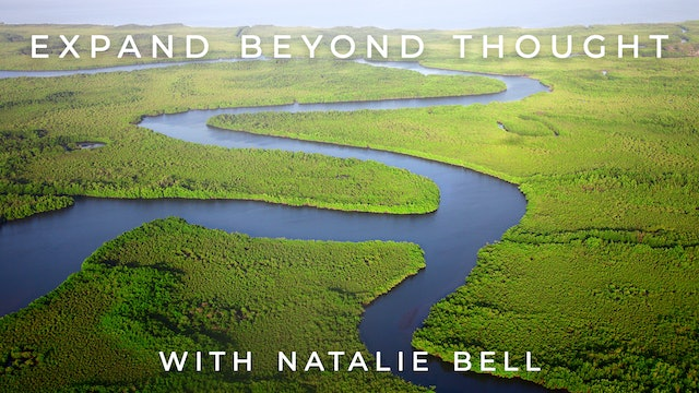 Expand Beyond Thought: Natalie Bell
