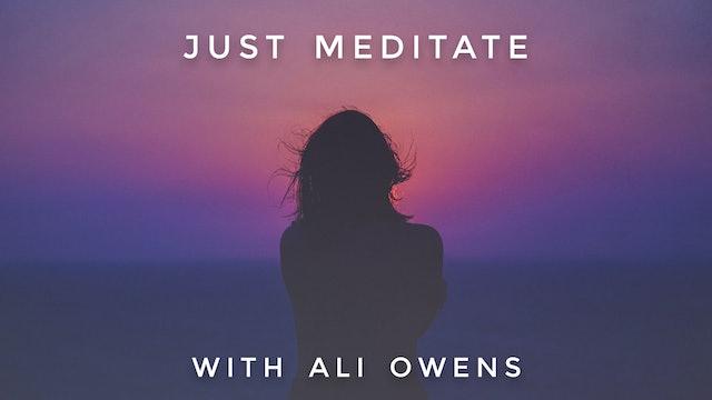 Just Meditate: Ali Owens