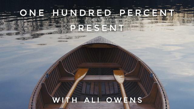 100% Present: Ali Owens