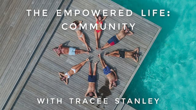 The Empowered Life: Community: Tracee...