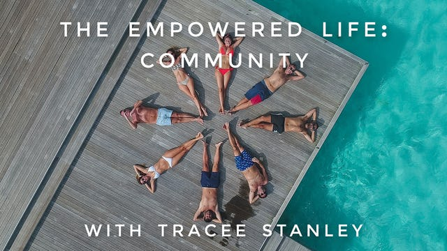 The Empowered Life: Community: Tracee Stanley
