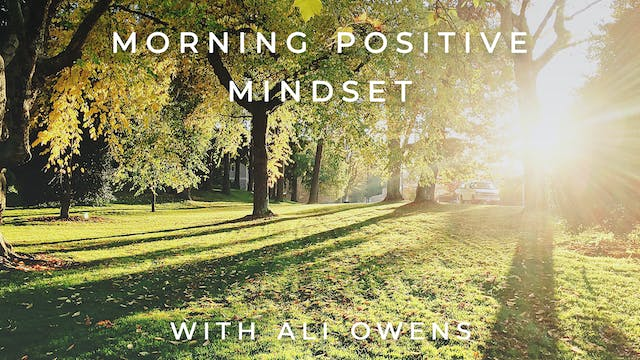 Morning Positive Mindset: Ali Owens