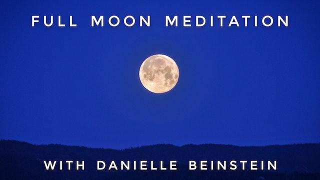 Full Moon Meditation: Danielle Beinstein