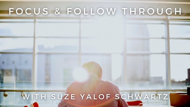 Focus & Follow Through: Suze Yalof Schwartz