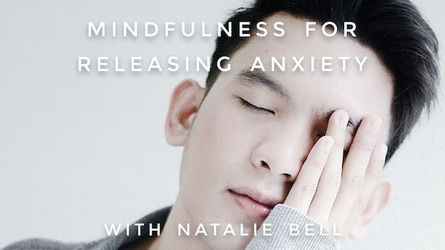 Mindfulness For Releasing Anxiety: Na...