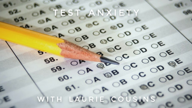 Test Anxiety: Laurie Cousins