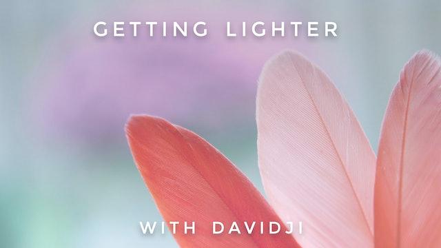 Getting Lighter: davidji