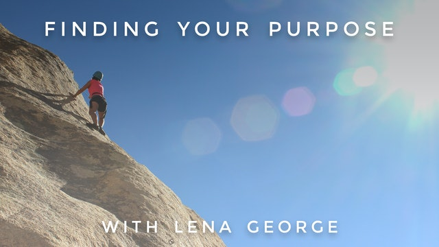 Finding Your Purpose: Lena George