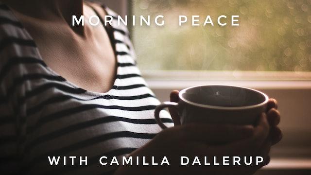 Morning Peace: Camilla Sacre-Dallerup
