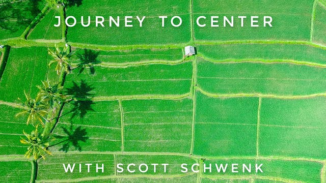 Journey to Center: Scott Schwenk