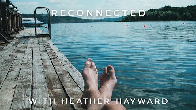 Reconnected: Heather Hayward