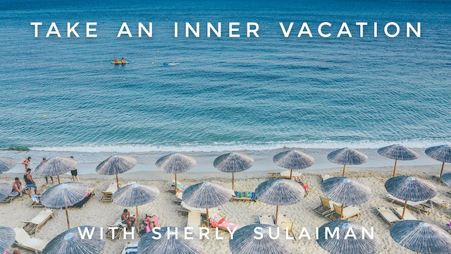 Take An Inner Vacation: Sherly Sulaiman