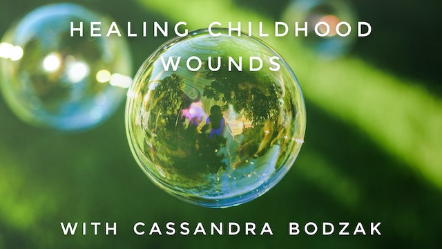 Childhood Wounds: Cassandra Bodzak