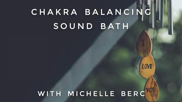 Chakra Balancing Sound Bath: Michelle Berc