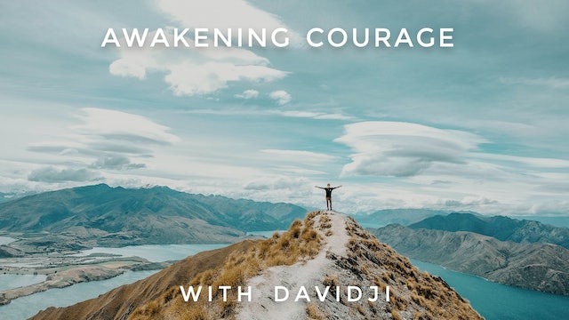 Awakening Courage: davidji
