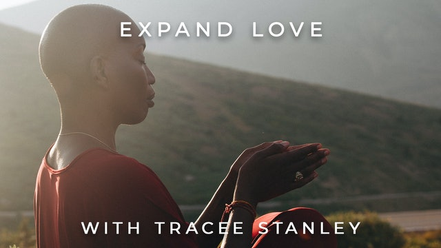 Expand Love: Tracee Stanley