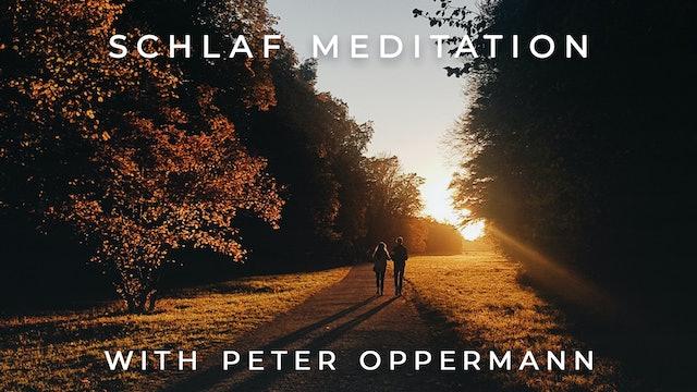 Schlaf Meditation: Peter Oppermann