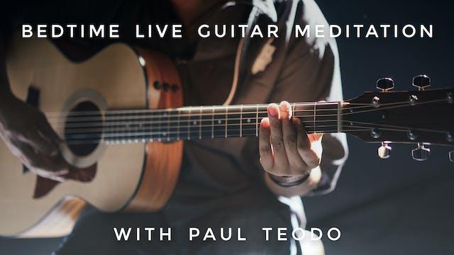 Bedtime Live Guitar Meditation: Paul ...