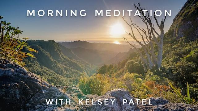 Morning Meditation: Kelsey Patel