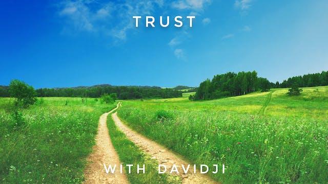 Trust: davidji