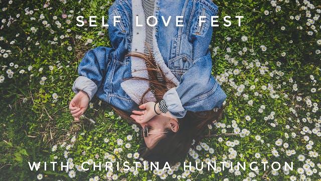 Self Love Fest: Christina Huntington