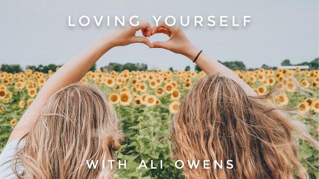 Loving Yourself: Ali Owens