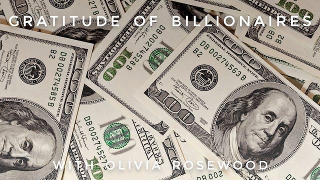 Gratitude of Billionaires: Olivia Ros...