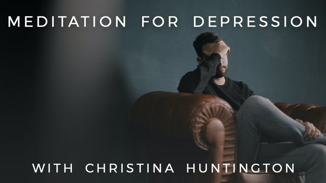 Meditation For Depression: Christina ...